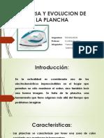Historia y Evolucion de La Plancha