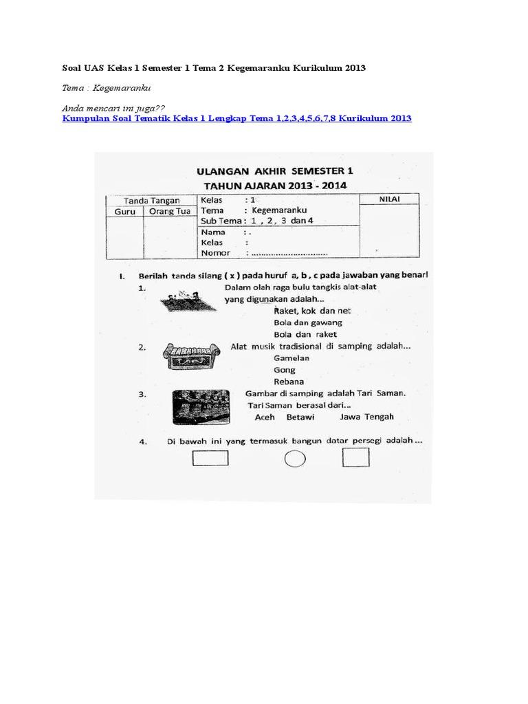 Soal Uas Kelas 1 Semester 1 Tema 3