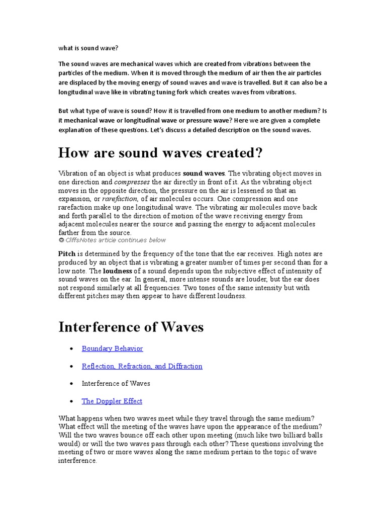 The Sound Waves Are Mechanical Waves Which Are Created From