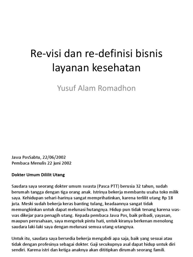 Re Visi Dan Re Definisi Bisnis Layanan Kesehatan Dr Yusuf Pptx