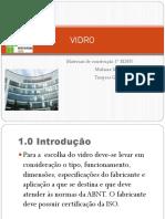 VIDRO Slides