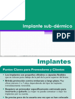 8 Implante Sub Dermico
