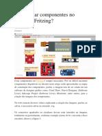 Como Criar Componentes No Software Fritzing