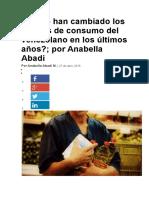 Cómo Han Cambiado Los Hábitos de Consumo Del Venezolano en Los Últimos Años