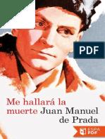 Me Hallara La Muerte - Juan Manuel de Pradav
