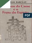 As obras da carne e o Fruto do Espírito - William Barclay.pdf