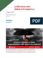 Cuál Es La Diferencia Entre Responsabilidad Civil Subjetiva y Objetiva