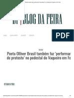Poeta Olliver Brasil Também Faz 'Performance de Protesto' No Pedestal Do Vaqueiro Em Feira