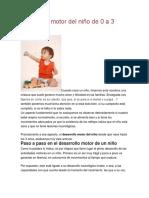 Desarrollo Motor Del Niño de 0 a 3 Años PSICOMOTRIZ