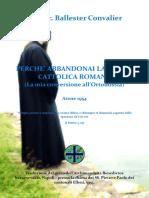 Perche Abbandonai La Chiesa Cattolica New