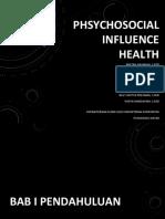 Phsychosocial Influence Health