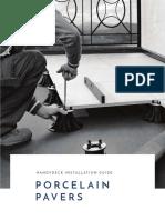 Porcelain Paver Installation Guidelines