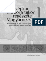 Archaeology of the Middle Ages and the Early Modern Period in Hungary