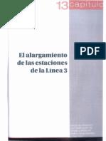Capítulo 13. El Alargamiento de Las Estaciones de La Línea 3