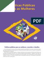 Políticas Públicas Para as Mulheres