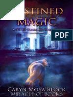 Moya Block, Caryn - Witch Guardians 01- Destined Magic