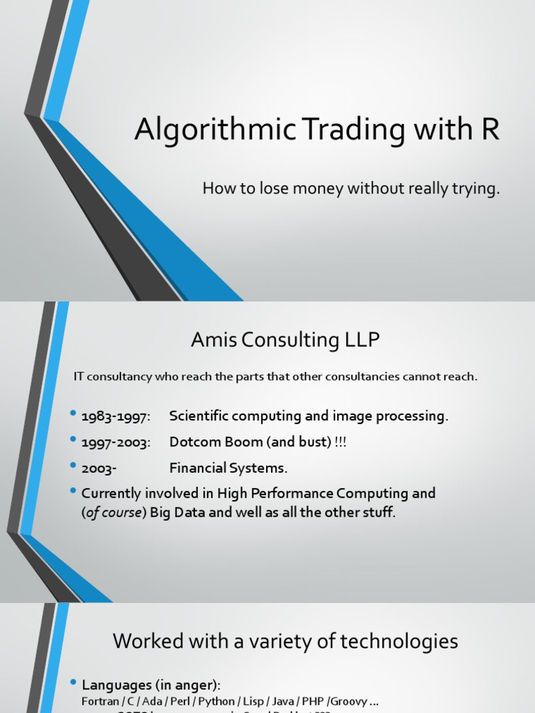 Algorithmic Trading with R: How to lose money without really trying