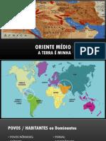ORIENTE MÉDIO - História Da Dominação Da Região