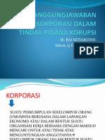 PPT Prof Rai - pertanggungjawaban pidana korporasi  dalam tindak pidana korupsi.pptx