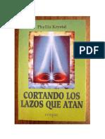 Phyllis Krystal - Cortando los Lazos que Atan (Resumen).docx