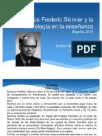 Burrhus Frederic Skinner y La Tecnología en La