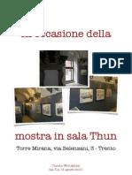 In Occasione Della Mostra in Sala Thun 2010