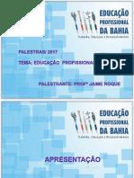 Educação Profissional - Profº Jaime Roque