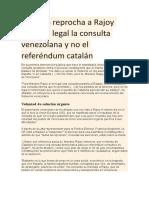 Maduro Reprocha a Rajoy Que Vea Legal La Consulta Venezolana y No El Referéndum Catalán