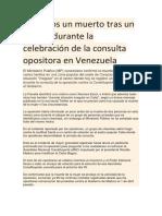 Al Menos Un Muerto Tras Un Tiroteo Durante La Celebración de La Consulta Opositora en Venezuela