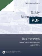 FTA SMS Framework
