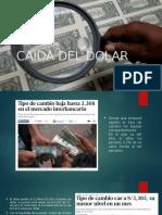 CAIDA DEL DOLAR.pptx