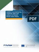 FoFAM AM Roadmap Summary Gaps Actions