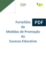 Portefocc81lio de Medidas de Promoccca7acc83o Do Sucesso Educativo