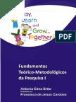 livro texto FUNDAMENTOS TEÓRICOS METODOLÓGICOS DE PESQUISA.pdf