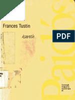 Tustin, F. Autismo y psicosis infantiles.pdf