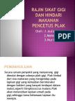Artikel 5 - Rajin Sikat Gigi Dan Hindari Makanan Pencetus Plak