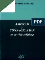 ALONSO, S. M. - Amistad y consagracion en la vida religiosa - Claretianas, 2 ed., 1991.pdf