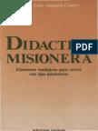 CASTRO, L. A. - Didactica misionera. Elementos teologicos para crecer con ojos misioneros - Paulinas, Bogota, 1987.pdf