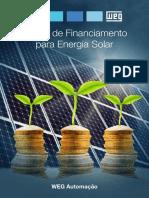 WEG Linhas de Financiamento Para Energia Solar Catalogo Portugues Br