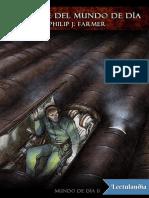 Rebelde Del Mundo de Dia - Philip Jose Farmer