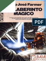 Philip Jose Farmer-El Laberinto Mágico