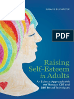 Raising Self-Esteem in Adults an Eclectic Approach With Art Therapy- CBT and DBT Based Techniques