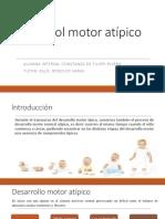 Desarrollo Motor Atipico