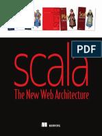 Scala the New Web Architecture