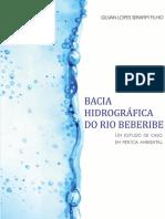 2016 - Serafim Filho, Gilvan Lopes - Bacia hidrográfica do rio Beberibe (um estudo de caso em perícia ambiental)..pdf