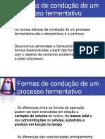 Formas de conducao de processos fermentativos