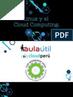 Linux y El Cloud Computing Clever Flores Ceti Peru