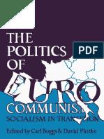 Carl Boggs, David Plotke Eds. the Politics of Eurocommunism Socialism in Transition