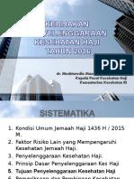 Kebijakan Penyelenggaraan Kesehatan Haji - MAKASSAR (edit).ppt