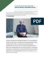 19 Jun Las Imágenes No Son Sólo Cosas Para Representar Georges Didi Huberman Filósofo e Historiador Del Arte